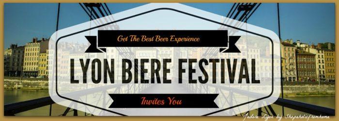 Lyon Beer Festival Invites You