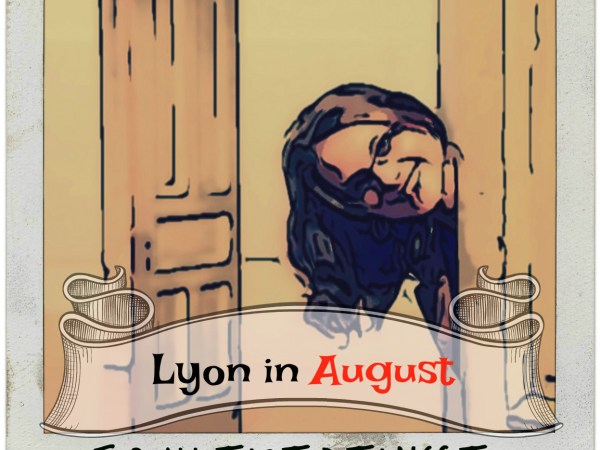 Lyon in August