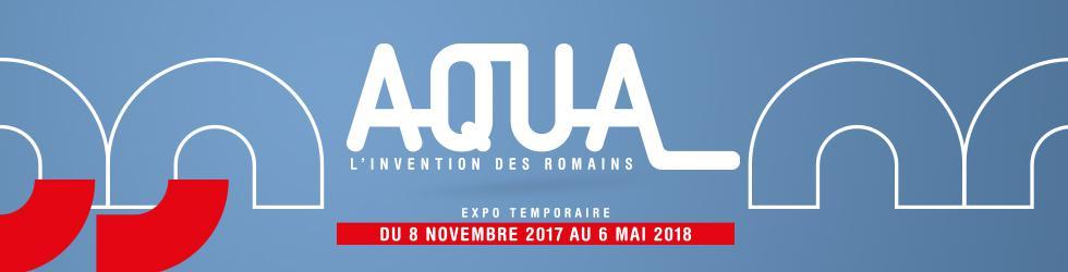 Lyon Fourviere Exposition - Aqua L'Invention des Romans