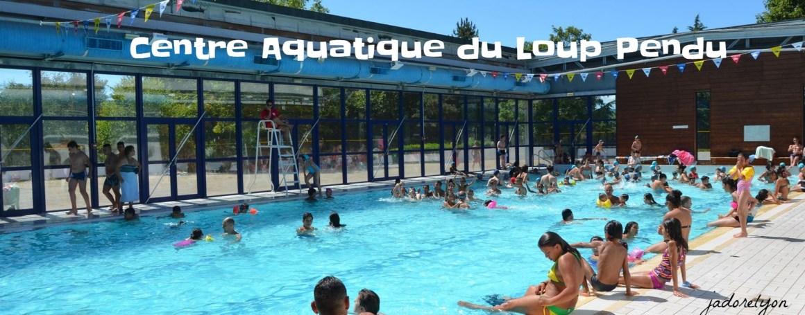 Centre Aquatique du Loup Pendu (1)