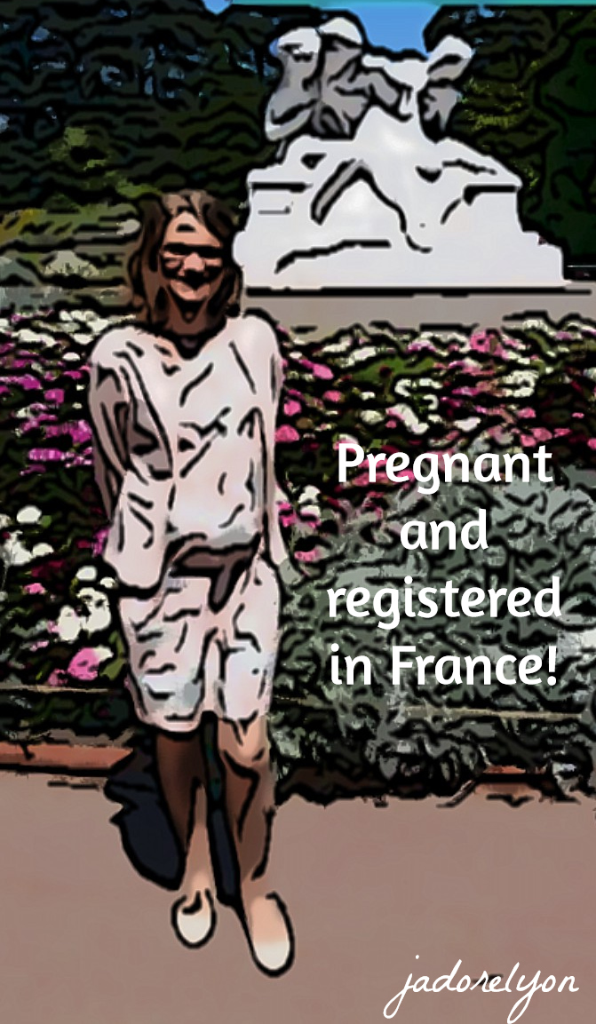 Pregnant and registered in France