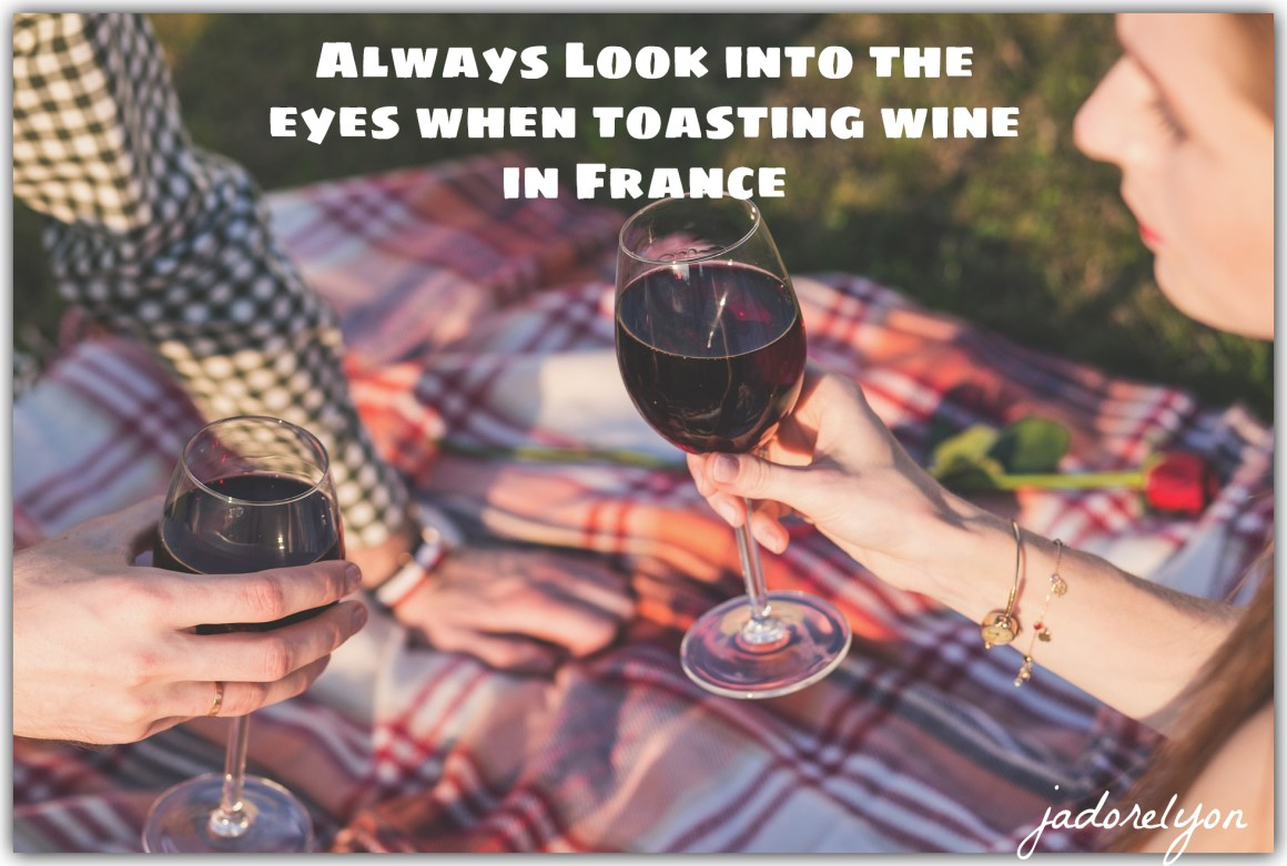 """Never run away from looking into the eyes of other people when saying """"santé"""" and clinking glasses"""