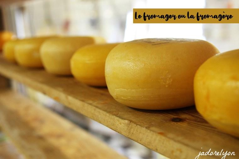 Le fromager _ la fromagère
