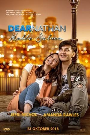 Hasil gambar untuk Dear Nathan Hello Salma 2018 poster