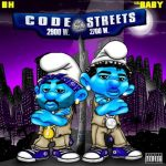 Download Mp3: B.H. Ft. Lil Baby – Code Of Tha Streets