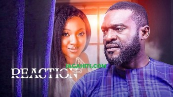 Reaction – Nollywood Movie