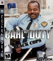 Carl of Duty, black cops!