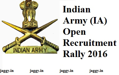 Indian Army (IA) Open Recruitment Rally 2016