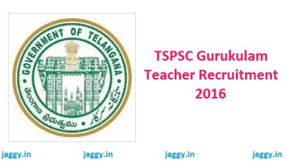 TSPSC Gurukulam Teacher Recruitment 2016