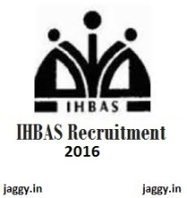 IHBAS Recruitment 2016