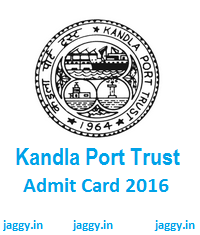 Kandla Port Trust Admit Card 2016