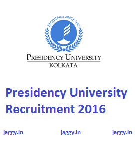 Presidency University recruitment 2016