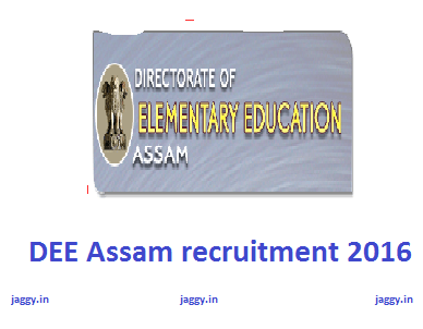 DEE assam recruitment 2016
