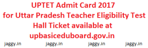 UPTET Admit Card 2017