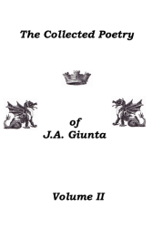 J.A. Giunta Collected Poetry II