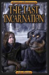 The Last incarnation by J.A. Giunta