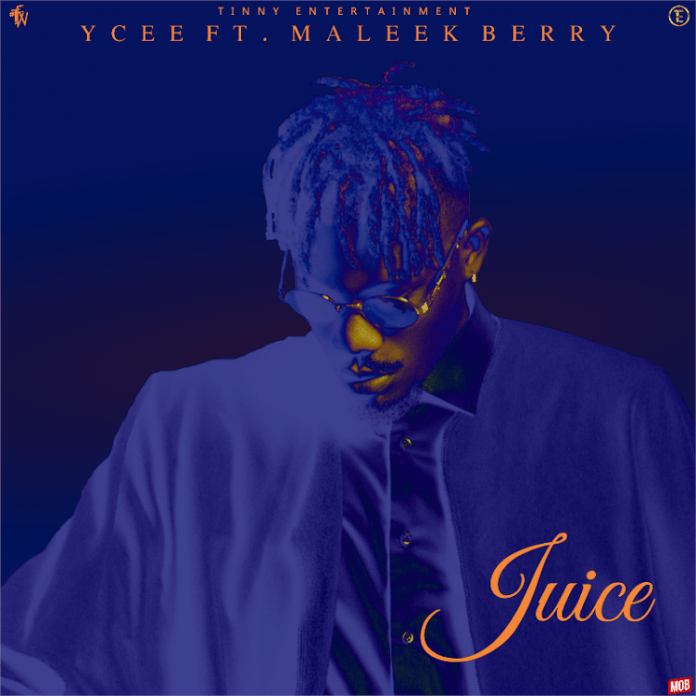 """YCEE JUICE FT. MALEEK BERRY 696x696 Ycee – Juice Ft. Maleek Berry 