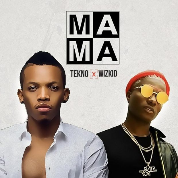 Tekno ft Wizkid   Mama mp3 image 696x696 - Top 25 Nigerian Songs For 2017