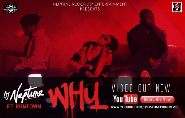 DJ Neptune - Why Ft. Runtown