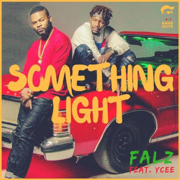 Falz Ycee Something Light 696x696 - Top 25 Nigerian Songs For 2017