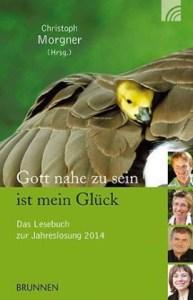 Das Lesebuch zur Jahreslosung 2014