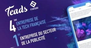 Teads, 4ème entreprise de la Tech française et 1ère du secteur de la publicité !