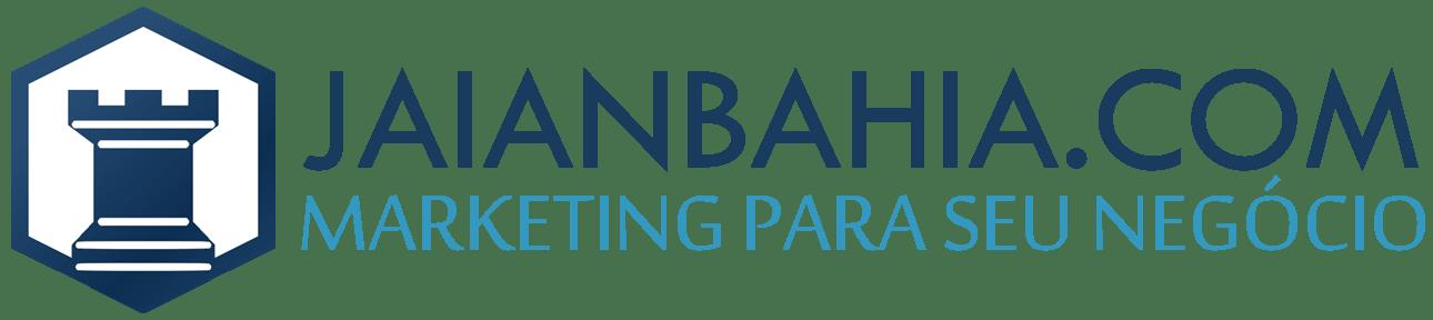 Blog Jaian Bahia Marketing Para Seu Negócio