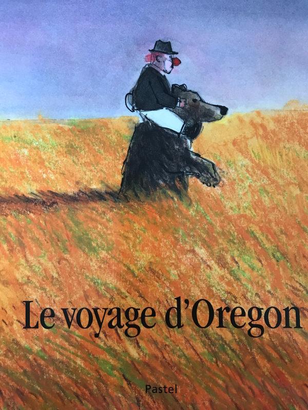 Le voyage d'Oregon