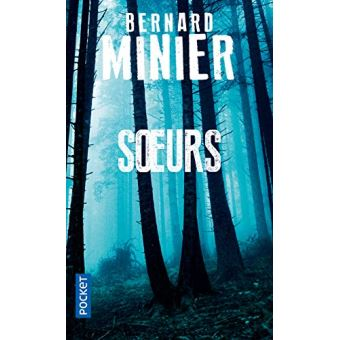 soeurs de Bernard Minier