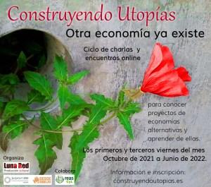 Construyendo Utopias – Otra economía ya existe