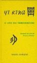 Le livre des Transformations traduit par Richard Wilhelm