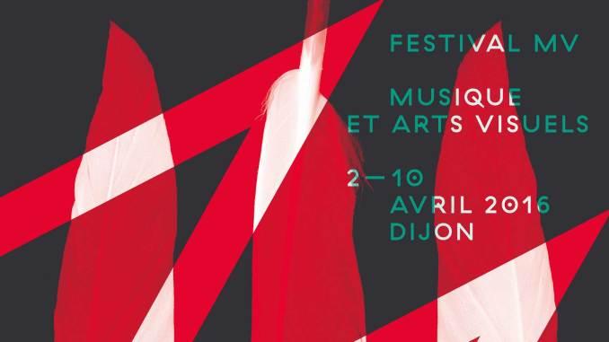 Festival MV 2016 à Dijon
