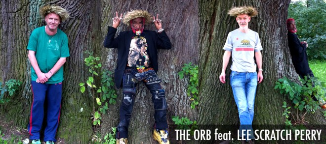 THE ORB feat. LEE SCRATCH PERRY
