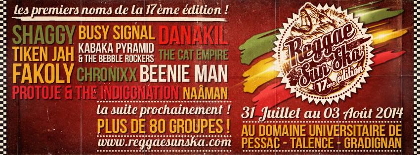 Reggae sun ska 2014 : Shaggy, Beenie Man, Busy Signal, Danakil, Biga Ranx et Nâaman