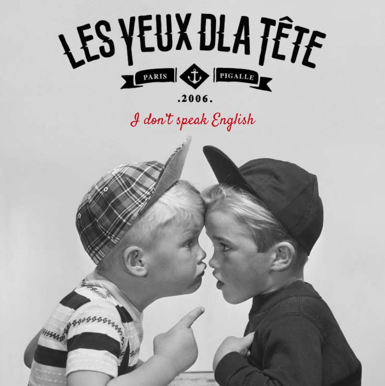 Les yeux d'la tête - i don't speak english - nouvel EP