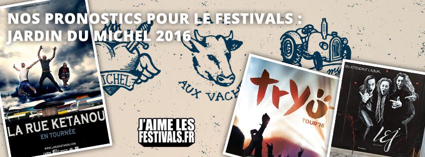 JDM 2016  Nos pronostics pour deviner qui sera dans le Jardin du Michel cette année  Lorraine, Bulligny