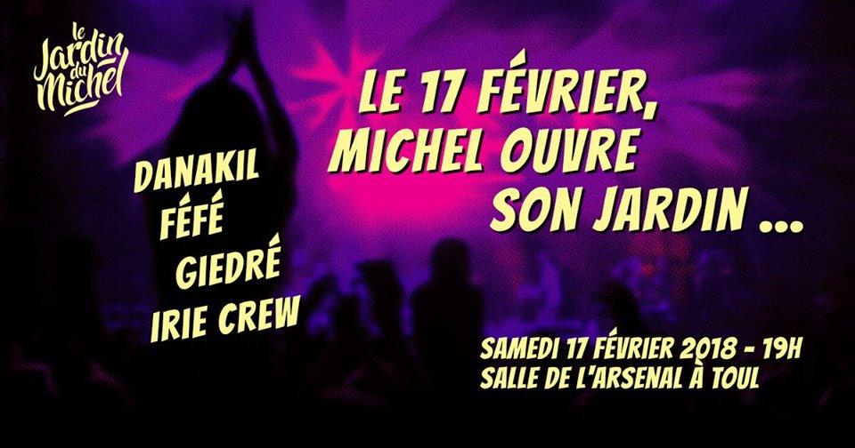 Le Jardin du Michel is back ! Michel ouvre son Jardin avec Giedre / Féfé / Danakil & Irie Crew