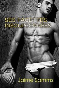 Book Cover: Ses facettes insoupçonnées