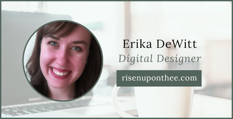 Site Relaunch: Erika DeWitt from Risen Upon Thee