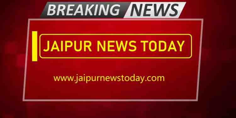 Breaking Jaipur News Today In English