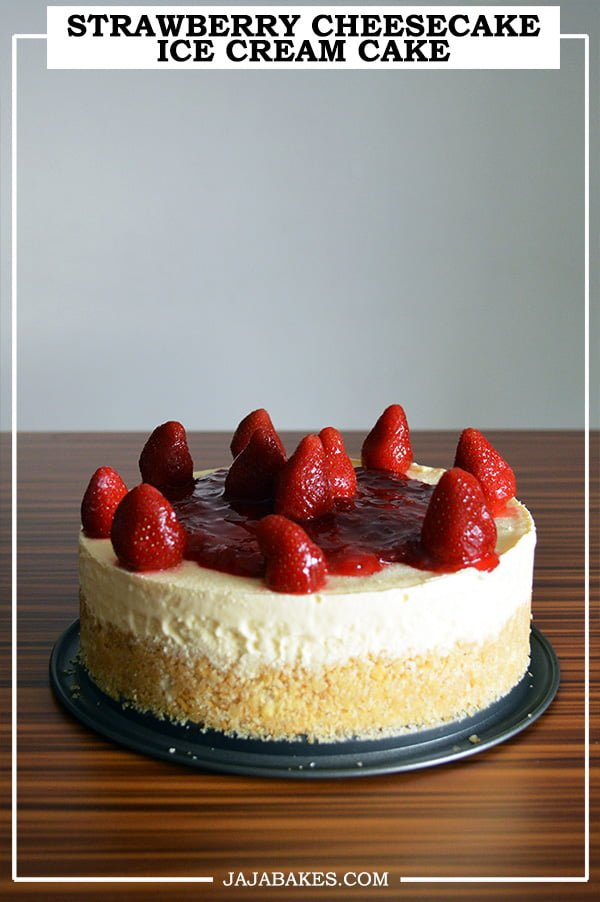 strawberry cheesecake ice cream cake pinterest