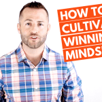Cultivate a Winning Mindset