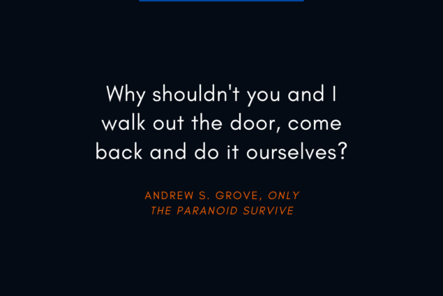 Andrew S. Grove Quote