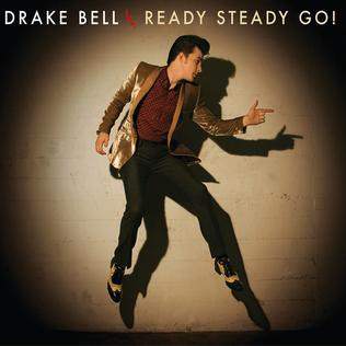 Drake Bell Ready Steady Go!