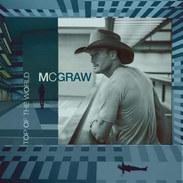 Tim McGraw Top of the World