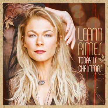 Today is Christmas LeAnn Rimes