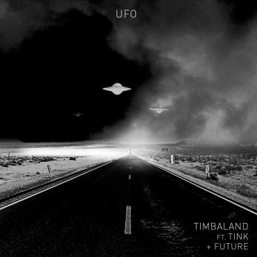 Timbaland UFO (feat. Tink & Future) - Single