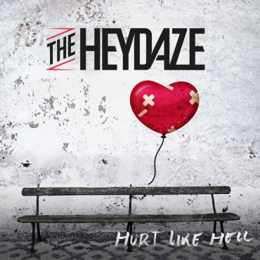 The Heydaze Hurt Like Hell