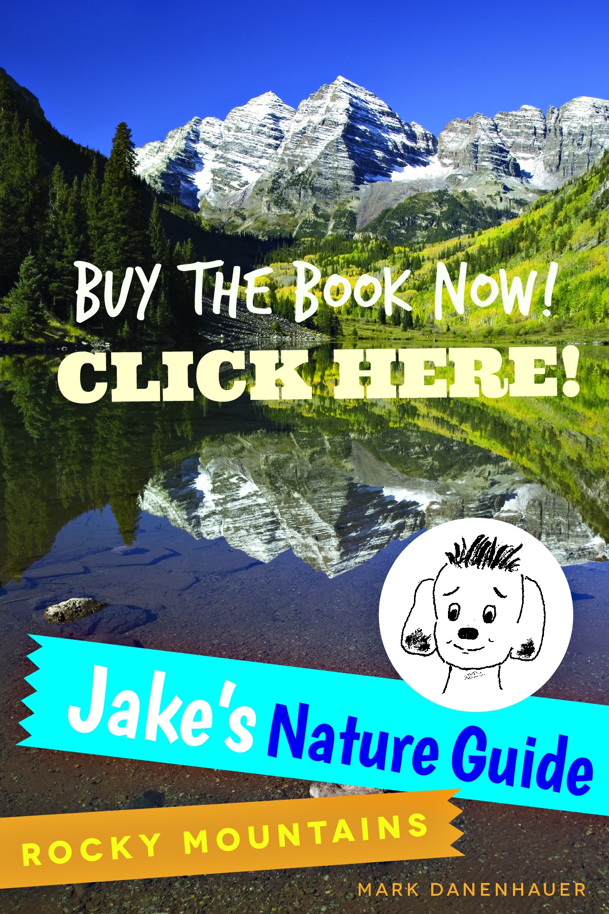 Jakes Nature Guide: Rocky Mountains