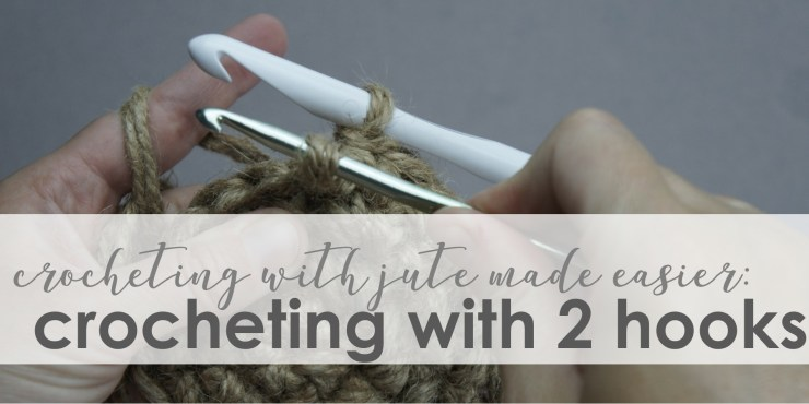 crocheting jute with two hooks | jakigu.com
